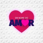 4956_Em-Nome-Do-Amor